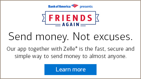 The Bank of America® mobile app, together with Zelle® providing a secure and simple way to transfer money.